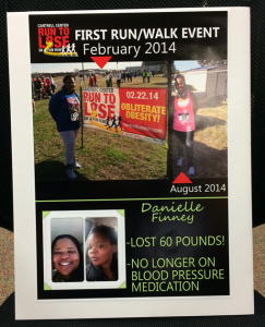 After her first run/walk event, the 2014 Cantrell Center 5K, she went on to lose 60 lbs and is no longer on blood pressure medication!
